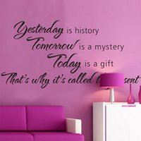 "Home Decor Wall Stickers "" Yesterday Htory, tomorrow is..."