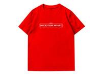 NICE FOR WHAT Gedruckt Herren Designer T-Shirts Hip Hop Casual Tees Männlich Kurzarm Tops Rundhalsausschnitt Streetwear