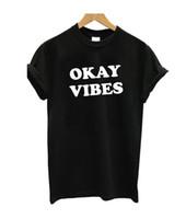 Tamam vibes t-shirt Serin ve Başar T-Shirt Kadın Komik Grafik tees Mektubu Baskı üstleri Kadın Erkek Unisex gömlek
