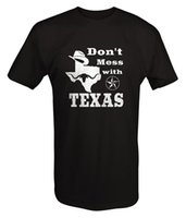 2017 Fashion casual streetwear Don' t Mess with Texas - ...