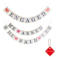 Wholesale Pre- Strung He Asked She Said Yes Banner Engagement...