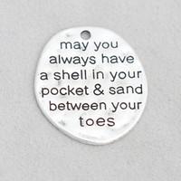 Legierungs-Mitteilungs-Charme können Sie immer eine Muschel in Ihrem Taschen-Sand zwischen Ihren Zehen-Erkennungsmarke-Charme 50pcs / lot AAC1271 haben