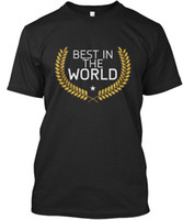 Best In The World - T-Shirt standard unisex