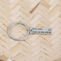 DRIVE SAFE I NEED YOU HERE WITH ME Keychains Ring Holder Men...