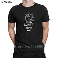 Customized Plus Size 3xl Men T- Shirt Sorry If I' m Late ...
