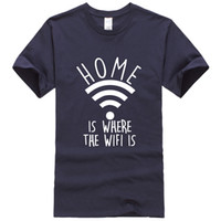 Home Is Where The Wifi Is 2019 Men' s T- shirts Summer Fu...