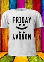Friday Monday Happy or Smile And Cry T- shirt Vest Tank Top M...