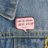 Você está indo muito fofo engraçado esmalte broches Pins para mulheres natal demin camisa decoração broche pino metal kawaii badge moda jóias