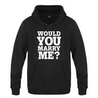 Vous épouserais moi drôle Creative cadeau de mariage Sweats Homme Pull 2018 Polaires Sweat à capuche pour homme