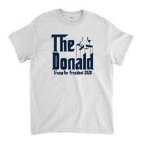 The Donald Trump for President 2020 God Father Spoof T Shirt