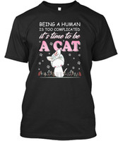 Time To Be A Cat T- shirt Élégant Men Women Unisex Fashion ts...
