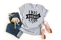I Was Normal 2 Kids Ago T- shirt Mom Life Women Tops Tee Moth...