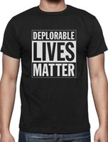 Deplorable Lives Matter Proud Deplorable T- Shirt Deplorable ...