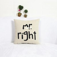 Wholesale Wholesale Accessories Sofa - Fashion Hot Popular Funny Mr Right Mrs Al ways Right Print Blend Cotton Linen Pillow Case Bed Sofa Cushion Cover Home Accessories
