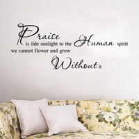 Wholesale Wall Spirit Decals - Praise is idle sunlight to the human spirit we can't flower and grow without it--quote lettering wall decor decal stickers