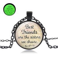 en iyi cam kolyeler toptan satış-Best Friends Best Friends için parlayan Kolye Hediye Kız Kardeşler Biz Seçin Dostluk Alıntı Kolye El Yapımı Cam Kubbe Kolye