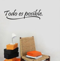 2017 Fashion Spanish Wall Quotes Words Todo Esposible Papeles de pared Decoración para el hogar Decalques de pared de vinilo Etiquetas decorativas