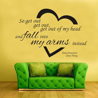 Wholesale One Direction Wall Sticker - One Direction Quote Wall Decal Sticker Decor Get out of my heart and fall in my arms Home Decor