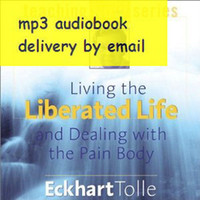 Wholesale Eckhart Tolle Living The Liberated Life audiobook mp3
