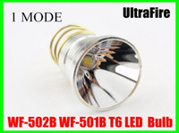 Wholesale T6 Led Replacement Bulb - UltraFire Flashlight CREE T6 1-Mode 1000Lm Lamp LED Bulb White Light Torch Replacement For WF-502B WF-501B Free Shipping