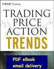 Wholesale Trading Price Action Trends Technical Analysis of Price Charts Bar by Bar for the Serious Trader by Al Brooks