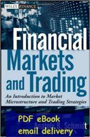 Wholesale Financial Markets and Trading An Introduction to Market Microstructure and Trading Strategies