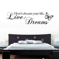 Wholesale Quotes Hot - Hot New Removable Don't Dream Your Life Butterfly PVC Wall Mural Wall Sticker Quote Decal Art Decor, dandys