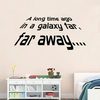 "Wholesale Self Adhesive Wall Time - QT019 Star War Quote ""Long Time Ago In A Galaxy Far,Far Away..."" Wall Decals Vinyl Stickers Home Decor For Wall Decoration Living Room"