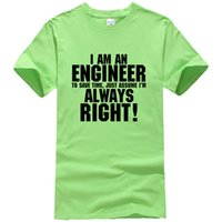 d38122db0f5 2019 men s designer clothing tshirt cotton t shirt I Am An Engineer I M  Always Right Fashion streetwear T-Shirt tops tees over size