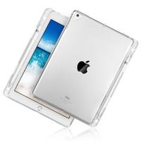 ipad klarer silikonkasten großhandel-Neuer transparenter Fall mit Bleistifthalter für neues iPad 2018 2017 Air 2 1 Pro 9,7 / 10,5 Zoll Gummi klarer Abdeckungs-Tablette-weicher Silikonkasten