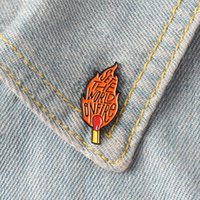 Wholesale wedding brooches set for sale - Group buy Set the world on fire Enamel Pins Badge Brooches Matches Flame Blaze Lapel pin Denim Shirt Collar Punk Cool Fashion Jewelry Gift