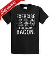 Wholesale exercise shirts for men for sale - Group buy Novelty Design T Shirt Men Exercise Eggs Are Sides For Bacon T Shirt Print Summer Tops Tees