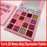 Wholesale makeup collection eyeshadow resale online - New Birthday Collection You re Money Baby Colors Eyeshadow Matte and Shimmer Eye Shadow Makeup