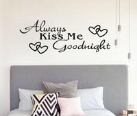 pegatina de vinilo dormitorio beso al por mayor-2019 Siempre bésame Buenas noches Decoración para el hogar Etiqueta de la pared Calcomanía Dormitorio Vinilo Arte Mural Hogar Impreso Decoración Etiqueta de la pared