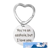 You`re an asshole, but I love you Keychain Gifts for Funny Boyfriend Gift or Husband Stainless Steel Jewelry