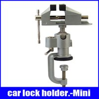 Wholesale Diy House Tools - DIY Mini universal small bench vise Vise small tables 360 degree rotation mini excercise lock holder house lock holder car lock holder
