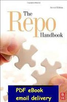 All'ingrosso-La Repo Handbook, Second Edition (Securities Institute globali mercati dei capitali) 2010 by Moorad Choudhry