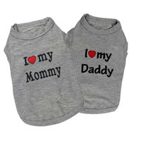 Wholesale Mommy Daddy - Hot Selling Summer Dog Vest Shirt Clothes Coat Pet Cat Puppy 100%Cotton Vests I LOVE MY DADDY MOMMY Clothing For Dogs Costumes