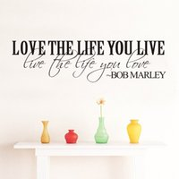 Wholesale Bob Marley Decals - Bob Marley Quote Vinyl Wall Decal Inspirational Lettering Love The Life You Live