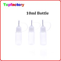 Wholesale E Cigarette Needle - Cheaper Price Empty Bottle 10ml Empty Bottle for E Cigarette Needle bottle Childproof Cap Plastic Dropper Bottles E Liquid Bottle Oil Bottle