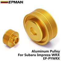 Wholesale Impreza Kit - EPMAN-Aluminum Alternator CRANK PULLEY KIT FOR SUBARU IMPREZA WRX V. 7 8 9 GDB GDA 02-07 EJ25 EJ20T Golden EP-PYWRX