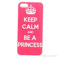 Wholesale Keep Calm Iphone 5c Case - Keep Calm be a Princess Snap On white side Hard Plastic Mobile Phone Case Cover For Iphone 4 4S 5 5S 5C 6 6 Plus