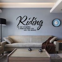 Wholesale Quotation Sticker - Riding The Art Of Keeping A Horse Between You Quotation Wall Sticker Art Vinyl Decals Home Decor 101x59cm