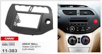 Wholesale Radio Great Wall - CARAV 11-383 Top Quality Radio Fascia for GREAT WALL Voleex C20 2011+ (Left wheel) Stereo Fascia Dash CD Trim Installation Kit