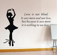 zitate sagen wandaufkleber großhandel-Ballerina-Tanz-Mädchen-Wandaufkleber Sagen ist Liebe nicht blinde Zitat-Tanz-Wand-Abziehbilder