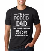 Wholesale Boys Tee Boys Tee Proud of Awesome Son Funny Gift Father t Shirt for Dad Children s Clothingchildren s Clothing