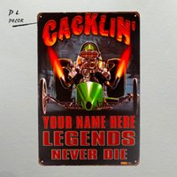 Wholesale racing wall stickers for sale - Group buy DL TIN SIGN Cacklin Drag Racing Your Name Here Legends Never Die Metal Decor Art Bar Pub Shop Store wall stickers