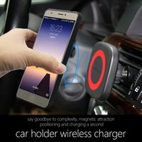 Wholesale wireless cell phone car charger - Magnetic QI Wireless Car Charger Mount Cell Phone Air Vent Magnet Car Cradle Charging Holder for iPhone 8 8 Plus X Samsung S8