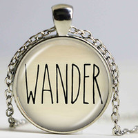 Wholesale Inspiration White - Wander Necklace Free Spirited Quote Pendant Hipster Jewelry Inspiration Series Traveler Nameplate Dome Pendant Word Necklace
