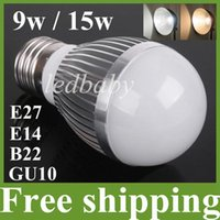 Wholesale Dimmable 15w Globe - 9w 15w LED Bulb Lamp,E27 E14 B22 Gu10 Dimmable Led Bulbs Tubes Light Pure   Warm White ,CE FCC Approve Free Shipping FedEx